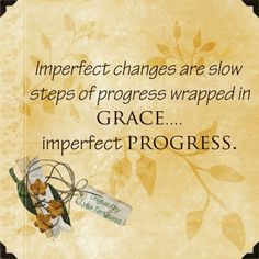 Imperfect changes are slow steps ......