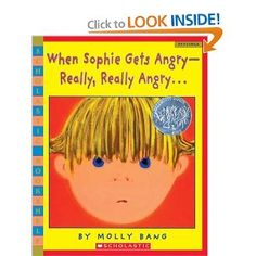 When Sophie Gets Angry-Really, Really Angry - (Scholastic Bookshelf: Feelings) by Molly Bang Toddler Books, Childrens Books, Teaching Kids, Kids Learning, Social Skills Activities, Social Emotional Development, Emotional Child, Maila, Social Thinking