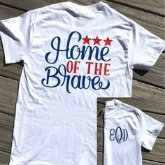 Monogrammed Home of the Brave Short Sleeve Shirt. Fourth Of