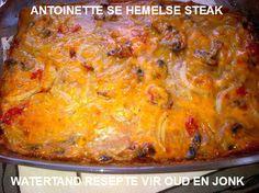 Hemelse steak Steak In Oven, Beef Steak, South African Recipes, Ethnic Recipes, Kos, Meat Marinade, Savory Tart, Steak Recipes, Other Recipes