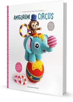 book Amigurumi Circus pre-sale - Amigurumipatterns.net