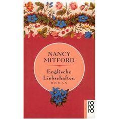 """Nancy Mitford """"Englische  Liebschaften"""" 04/2012"""