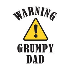 Check out this awesome 'Warning+Grumpy+Dad' design on @TeePublic!