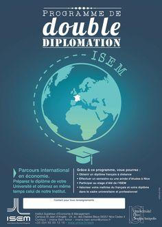 PROGRAMME DE DOUBLE DIPLOMATION - SERVICE DES RELATIONS INTERNATIONALES  Dans le cadre d'un partenariat académique, l'ISEM propose à vos étudiants d'obtenir deux diplômes en parallèLe, sans se déplacer : le vôtre !