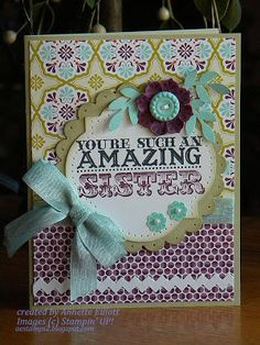 Stampin' Up! Card  by Annette Elliott at AEstamps a Latte...: Amazing Sister card