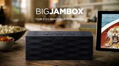 Your eyes won't believe your ears. Big Jambox by Jawbone. My Smart Car is so small...it would be like a complete sound system.