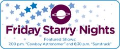 Welcome to Roper Mountain Science Center! Friday night planetarium shows, $5