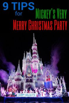 9 tips to make the most of your time at Mickey's Very Merry Christmas Party at Walt Disney World this holiday season.