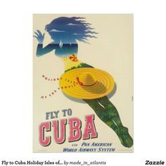 Fly to Cuba Holiday Isles of Tropics Vintage Poster