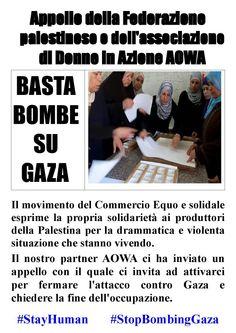 15/07/14 Il Commercio Equo e Solidale for Gaza.   #StayHuman #StopBombingGaza