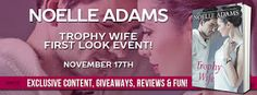 Margay Leah Justice: First Look Tour and Giveaway: Trophy Wife by Noell...