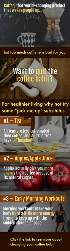 """Quit the coffee habit -- tips for giving up coffee with suitable """"pick me up"""" substitutes.#health #healthyliving #coffee #caffiene http://www.developgoodhabits.com/give-up-coffee/"""