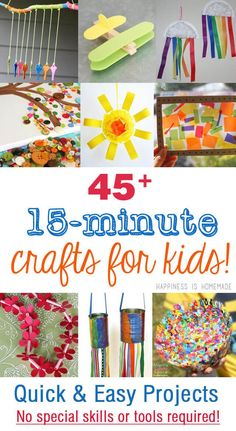 45 quick and easy kids craft project ideas that take less than FIFTEEN minutes to make - no special tools or skills required! ANYONE can make these!