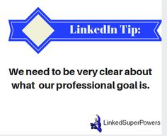 We need to define what is it that we wish to achieve professionally, and be very clear about this. Bear in mind that for many people, this is not as straightforward as it seems at first glance. Answering this question will determine how we will present ourselves on the LinkedIn platform as well as our prospect generation efforts down the line. Now, if our professional goal changes in the future, this change has to be reflected both in our LinkedIn presence and in our LinkedIn efforts. For…