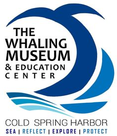 """The Whaling Museum and Education Center  """"Our mission is to explore the ever-changing relationship between humans and whales through inquiry-based education and interpretation of artifacts that emphasize the cultural, scientific and environmental significance of Long Island and the Sea. We help members and visitors make informed decisions about our marine environment."""""""
