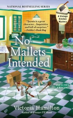 No Mallets Intended (A Vintage Kitchen Mystery) by Victoria Hamilton http://www.amazon.com/dp/0425271390/ref=cm_sw_r_pi_dp_Jwxxub0811Y0V