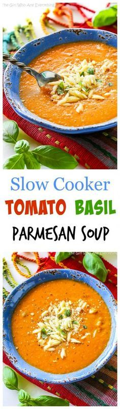 Slow Cooker Tomato Basil Parmesan Soup - The Girl Who Ate Everything Crock Pot Soup, Slow Cooker Soup, Slow Cooker Recipes, Crockpot Recipes, Soup Recipes, Cooking Recipes, Basil Recipes, Slow Cooking, Cooking Tips