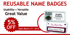 we offer 5% special discount on our Reusable Name Badges.