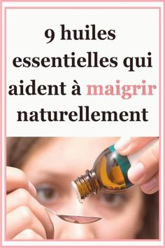 [ 9 huiles essentielles qui aident à maigrir naturellement There are so many and their properties are so many that we can quickly get lost! Here are the essential oils most useful for losing weight. Fitness Workouts, Health Benefits, Health Tips, Brain Healthy Foods, Fitness Outfits, Gewichtsverlust Motivation, Fat Burning Drinks, Anti Cellulite, Lose Weight Naturally