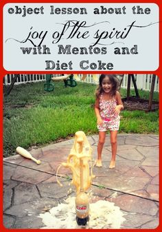 Object lesson about the Joy of the Spirit / what happens when we give Jesus our small things with Mentos and Diet Coke!