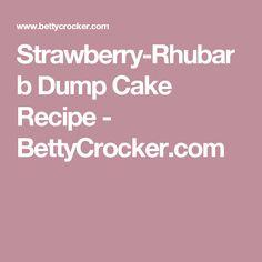Strawberry-Rhubarb Dump Cake Recipe - BettyCrocker.com