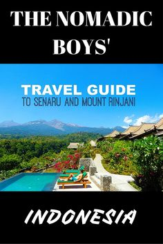 Our travel guide to Senaru village and Mount Rinjani on Lombok island in Indonesia:  http://nomadicboys.com/gay-travel-guide-senaru-mount-rinjani/