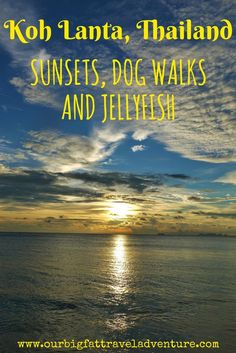 We spent a week on Koh Lanta Thailand, one of the country's most chilled-out islands. We saw sunsets, took a 4 island tour and visited Lanta Animal Welfare
