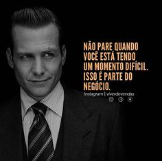 #empreendedorismo #franquias #microfranquias #negocios | Diversas opções de… #empreendedorismo #franquias #microfranquias #negocios Harvey Specter Suits, Suits Harvey, Frases Suits, Dog Days Are Over, Red Band Society, Motivational Quotes, Inspirational Quotes, Grey Anatomy Quotes, Something To Remember