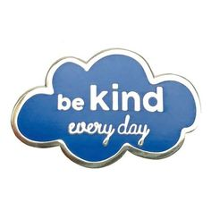 Be Kind Every Day Enamel Pin ❤ liked on Polyvore featuring jewelry, brooches, enamel jewelry, pin brooch, enamel brooches and pin jewelry