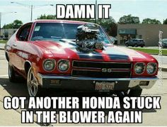 blown 1970 Chevelle SS by Car Jokes, Funny Car Memes, Car Humor, Hilarious, Funny Cars, Old Muscle Cars, Chevy Muscle Cars, Chevelle Ss, Drag Cars