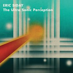 "Eric Siday / The Ultra Sonic Perception. DUAL005LP/CD. An important figure in the development of the Moog Synthesizer, Eric Siday's compositions were a testing ground for Bob Moog ideas, in turn shaping the technical advancement of the instrument. Pulling together a clutch of eerie atomic-age miniatures drawn from a series of rare 10"" 78rpm library discs, this compilation explores Siday's scientific study of sound, a concept he branded 'The Ultra Sonic Perception'."