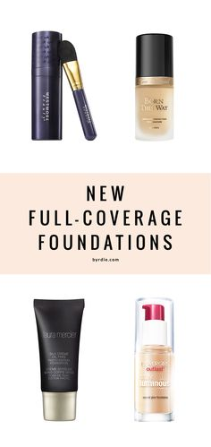 """These new foundations give """"full-coverage"""" a new meaning"""