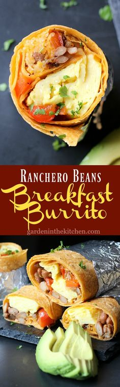Ranchero Beans Breakfast Burrito | Garden in the Kitchen #burrito #breakfast #breakfastburrito #rancherobeans #eggburrito #mexicanfood #mexicanrecipe #cincodemayo