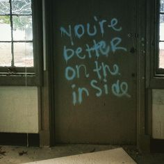 you're better on the inside
