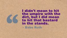 Babe Ruth quote