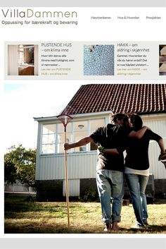 Unik nettside bassert på et fantastisk prosjekt - om bærekraft og bevaring. http://villadammen.no
