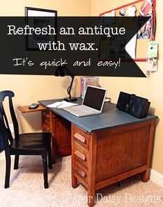 Antique desk makeover using paint and wax, not a total refinish!