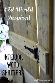 Build your own set of old wood shutters. Finish raw wood with an aging product and you have a realistic vintage appeal on a DIY budget! Diy Interior Wood Shutters, Diy Shutters, Interior Windows, Interior Paint Colors, Interior Design Tips, Indoor Shutters, Interior Painting, Luxury Interior, Cottage Shutters