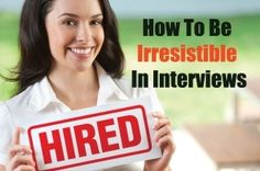 How To Be Irresistible In Interviews: Guest post #18 by Sharon Sayler in the 8th Annual JobMob Guest Blogging Contest #8jgbc https://jobmob.co.il/blog/irresistible-in-interviews/?utm_campaign=coschedule&utm_source=pinterest&utm_medium=Jacob%20Share%20(JobMob%20Articles)&utm_content=How%20To%20Be%20Irresistible%20In%20Interviews