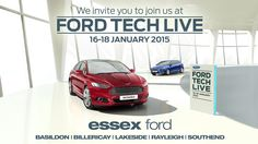 See the New Ford Focus & All-New Ford Mondeo @ #FordTechLive with all the latest technology from 16-18 January 2015!