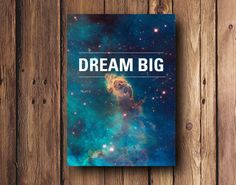 Dream Big Galaxy Poster with nebula Space Background by PrintsLM