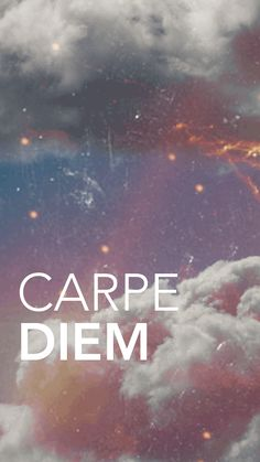 Carpe Diem | iPhone 5 Wallpaper    #createdbyme