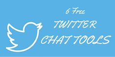 6 Free Twitter Chat Tools