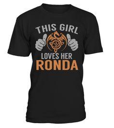 This Girl Loves Her RONDA #Ronda