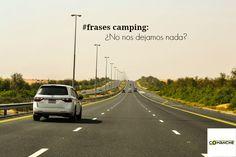 #frasescamping: Vamos con el coche y los remolques, y de repente nos damos cuenta de que hay que dar media vuelta a mitad de viaje. #truefacts #viajes #camping #verdades