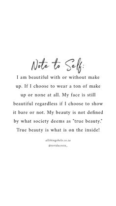 True beauty is what's on the inside! Positive Words, Positive Quotes, Motivational Quotes, Inspirational Quotes, Reminder Quotes, Self Reminder, My Life Quotes, Book Quotes, Note To Self Quotes