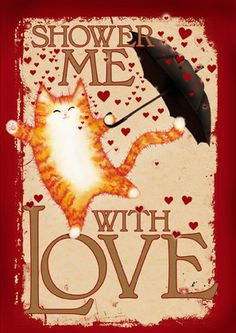 Valentine Cat Card: Shower Me With Love. £2.75, via Etsy.