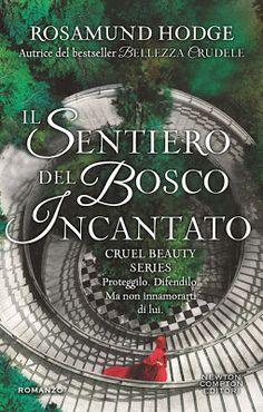 Scaricare Il sentiero del bosco incantato (Cruel Beauty Series Vol. Good Books, Books To Read, My Books, Book Cover Art, Book Art, Book Covers, Fantasy Name Generator, Cruel Beauty, T Games