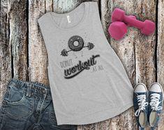 Women's Muscle Tank http://etsy.me/2DyFAL9 #xeireprint #etsy #workout #gym #fitness #donut #doughnut #lazy #funnyworkouttanks #lazyday #lazydays #lazybones #lazyass #funnyworkoutmeme #funnyworkouttank #funnyworkout #funnyworkouts #funnyworkoutshirts #funnygymtanks