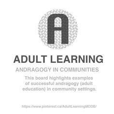 ADULT LEARNING / Board / Andragogy in Communities